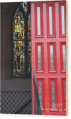 Red Door At Church In Front Of Stained Glass Wood Print by David Bearden
