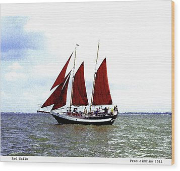 Red Sails Wood Print by Fred Jinkins
