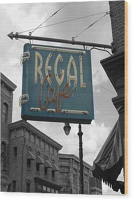 Regal Cafe Wood Print by Audrey Venute