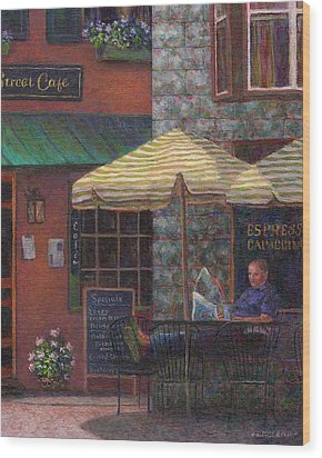Relaxing At The Cafe Wood Print by Susan Savad