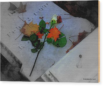 Rememberance Wood Print by Lois Lepisto