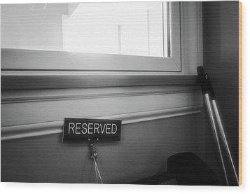 Reserved Wood Print