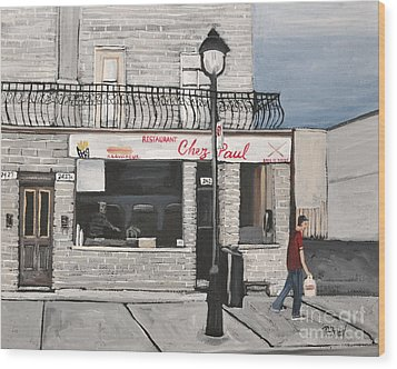 Restaurant Chez Paul Pointe St. Charles Wood Print by Reb Frost