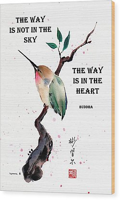 Retreat With Buddha Quote Wood Print by Bill Searle