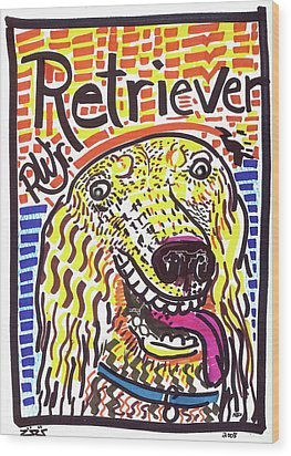 Retriever Wood Print by Robert Wolverton Jr