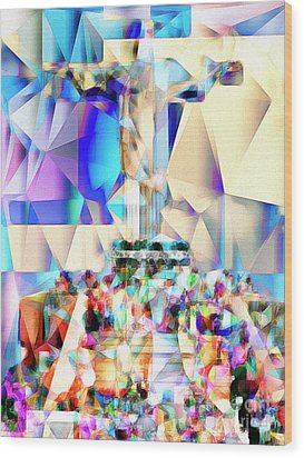 Wood Print featuring the photograph Rio Christ The Redeemer In Abstract Cubism 20170327 by Wingsdomain Art and Photography