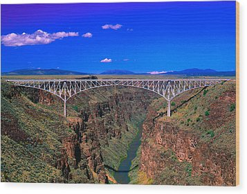 Rio Grande Gorge Bridge Taos County Nm Wood Print by Troy Montemayor