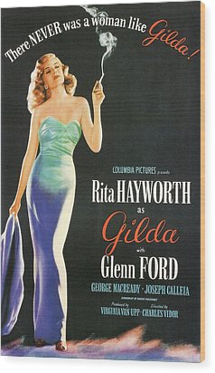 Rita Hayworth As Gilda Wood Print by Georgia Fowler