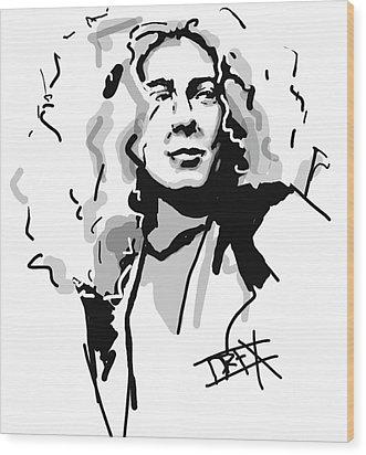 Robert Plant Wood Print by Danielle LegacyArts