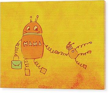 Robomama Wood Print