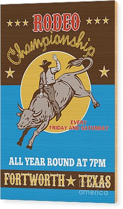 Rodeo Cowboy Bull Riding Poster Wood Print by Aloysius Patrimonio