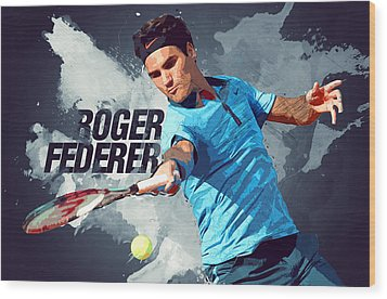 Roger Federer Wood Print by Semih Yurdabak