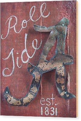 Roll Tide Wood Print