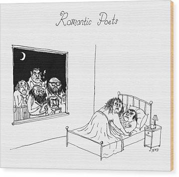 Romantic Poets Wood Print by Edward Steed