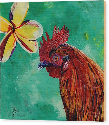 Rooster And Plumeria Wood Print by Marionette Taboniar