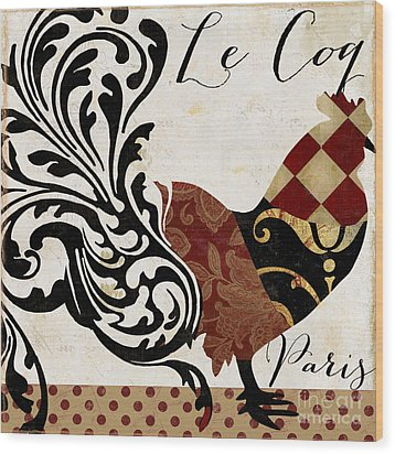 Roosters Of Paris II Wood Print by Mindy Sommers