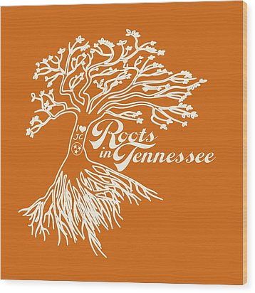 Roots In Tennessee Wood Print by Heather Applegate