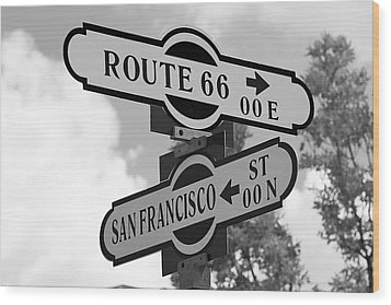 Route 66 Street Sign Black And White Wood Print by Phyllis Denton