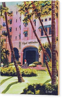 Royal Hawaiian Hotel On Waikiki Beach #131 Wood Print by Donald k Hall