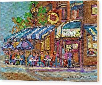 Rue Prince Arthur Casa Grecque Montreal Wood Print by Carole Spandau