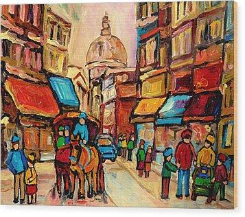 Rue St. Paul Old Montreal Streetscene Wood Print by Carole Spandau