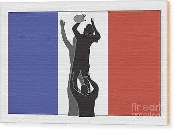 Rugby France Wood Print by Aloysius Patrimonio