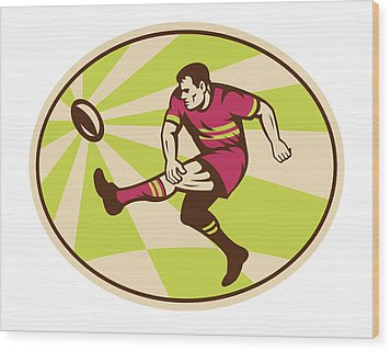 Rugby Player Kicking The Ball Retro Wood Print by Aloysius Patrimonio