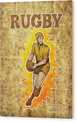 Rugby Player Running Passing Ball Wood Print by Aloysius Patrimonio