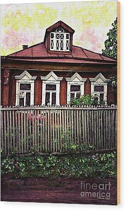 Russian House Wood Print by Sarah Loft