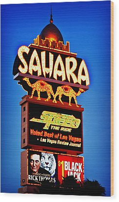 Sahara Sign Wood Print by James Marvin Phelps