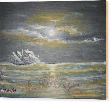 Sail In Moonlight Wood Print by M Bhatt