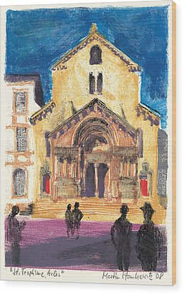 Wood Print featuring the painting Saint Trophime Arles Provence by Martin Stankewitz