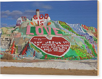 Wood Print featuring the photograph Salvation Mountain by Matthew Bamberg