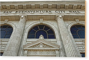 San Buenaventura City Hall Wood Print by John A Rodriguez