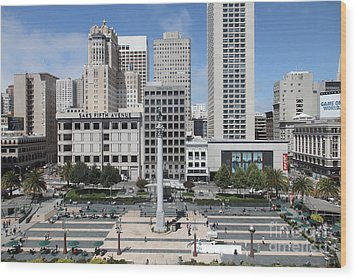 Wood Print featuring the photograph San Francisco . Union Square . 5d17938 by Wingsdomain Art and Photography