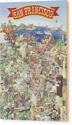 San Francisco - Where East Meets West Wood Print by Philippe Plouchart