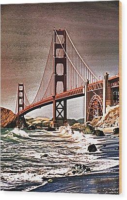San Francisco Bridge View Wood Print by Dennis Cox WorldViews