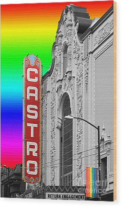 Wood Print featuring the photograph San Francisco Castro Theater . 7d7579 by Wingsdomain Art and Photography