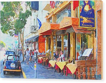 San Francisco North Beach Outdoor Dining Wood Print by Wingsdomain Art and Photography