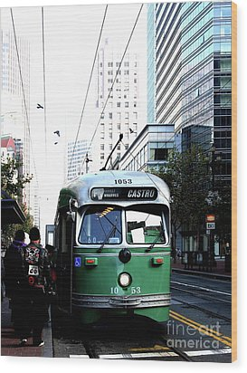 San Francisco Trolley Castro Line . 40d3023 Wood Print by Wingsdomain Art and Photography