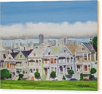 San Francisco's Painted Ladies Wood Print by Mike Robles