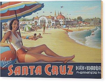 Santa Cruz For Youz Wood Print by Bob Christopher