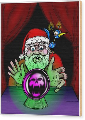 Santa Knows Wood Print by Christopher Capozzi