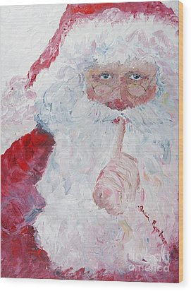 Santa Shhhh Wood Print by Nadine Rippelmeyer
