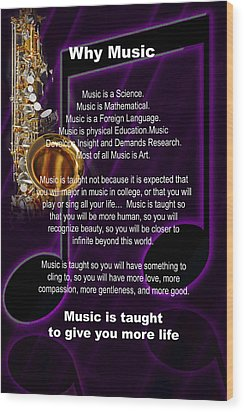 Saxophone Photograph Why Music For T-shirts Posters 4819.02 Wood Print by M K  Miller