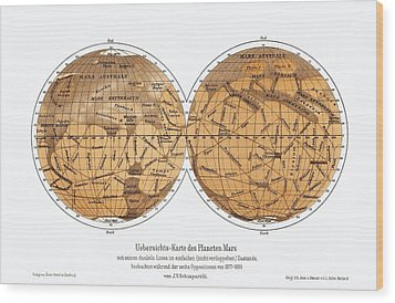 Schiaparelli's Map Of Mars, 1877-1888 Wood Print by Detlev Van Ravenswaay