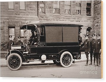 Scranton Pennsylvania  Bureau Of Police  Paddy Wagon  Early 1900s Wood Print