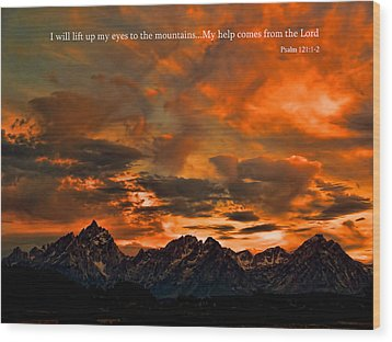 Scripture And Picture Psalm 121 1 2 Wood Print by Ken Smith