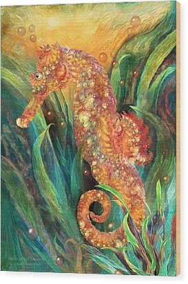 Seahorse - Spirit Of Contentment Wood Print by Carol Cavalaris