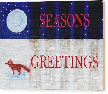 Seasons Greetings 13 Wood Print by Patrick J Murphy